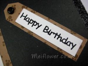 Black Happy birthday peel off used on a handmade card