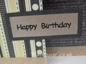 Black peel off used for brown, white and black themed birthday card